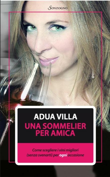 Appuntamento con Adua Villa all'Enoteca Regionale Emilia Romagna