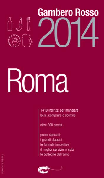 Roma del Gambero Rosso 2014. La conferma della vetta per Heinz Beck. Tre gamberi e tre boccali per la prima volta nella Capitale