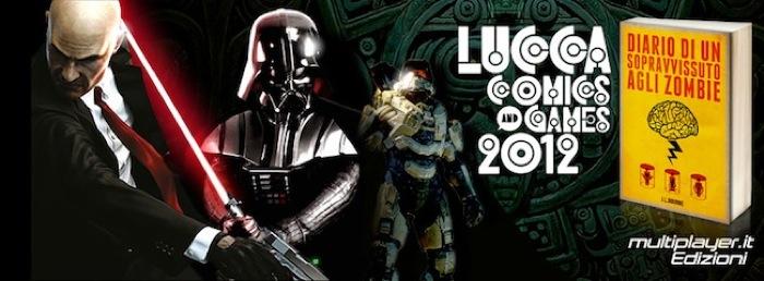 Multiplayer.it Edizioni a Lucca Comics & Games 2012: al Padiglione Carducci l'apocalisse zombie arriva dal primo novembre!
