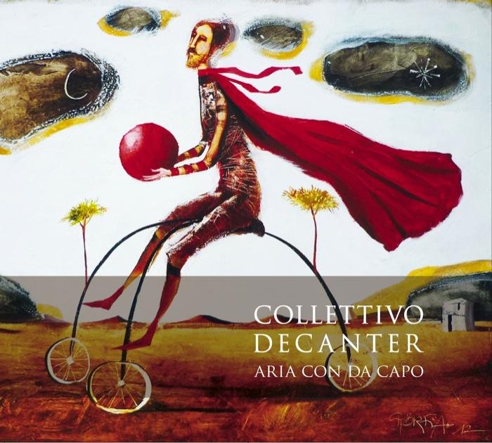 """Collettivo Decanter """"Aria con da capo"""" da Fonosfere by Dodicilune"""