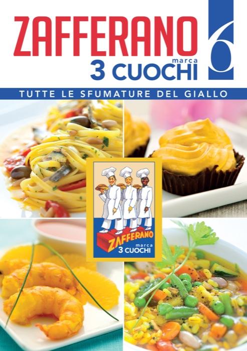 Zafferano 3 Cuochi presenta il Ricettario n. 6 e un grande concorso